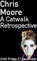Chris Moore - A Catwalk Retrospective