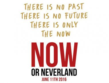 NOW or Neverland